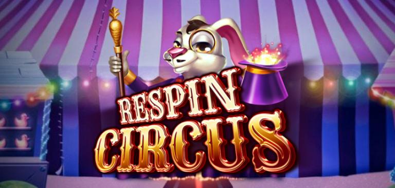 Respin Circus ละครสวนสัตว์ที่หวนคืน